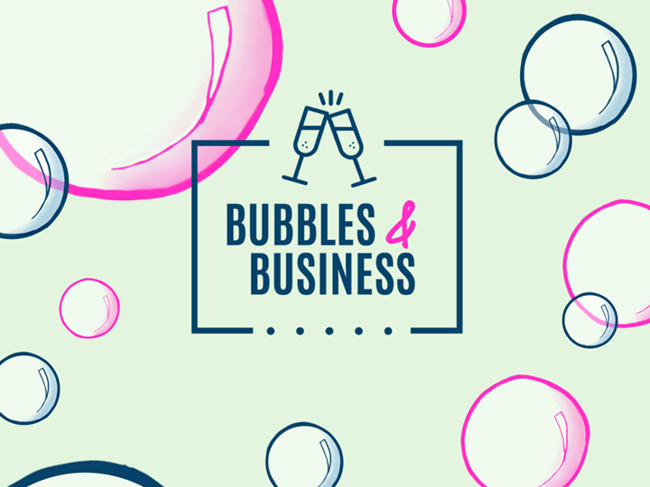 BUBBLES AND BUSINESS